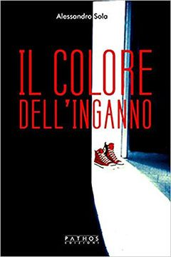 Il colore dell'inganno di Alessandro Sola: recensione libro