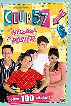 Club 57 sticker e poster