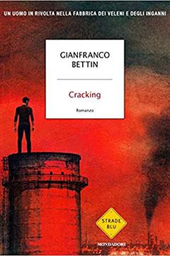 Cracking di Gianfranco Bettin: recensione libro