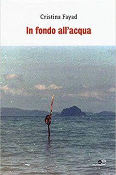 In fondo all'acqua di Cristina Fayad: recensione libro