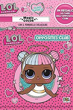Lol Surprise Albo magico: recensione libri da colorare