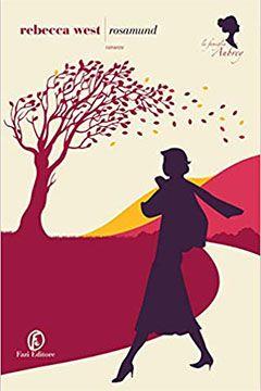 Rosamund di Rebecca West: recensione libro