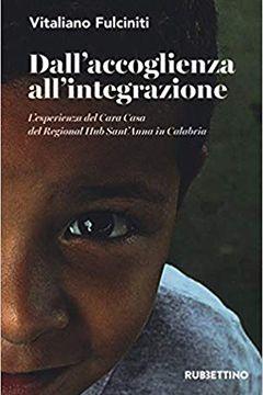 Dall'accoglienza all'integrazione di Vitaliano Fulciniti: recensione libro