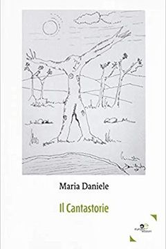 Il cantastorie di Maria Daniele: recensione libro