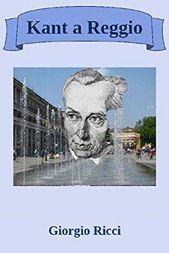 Kant a Reggio di Giorgio Ricci: recensione libro