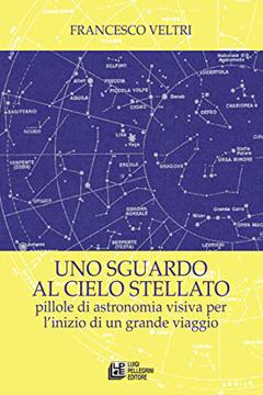 Recensione del libro Uno sguardo al cielo stellato di Francesco Veltri