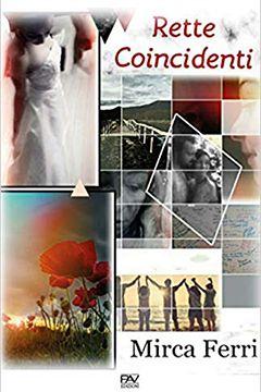 Rette coincidenti di Mirca Ferri: recensione libro