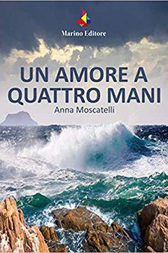 Anna Moscatelli: biografia scrittrice