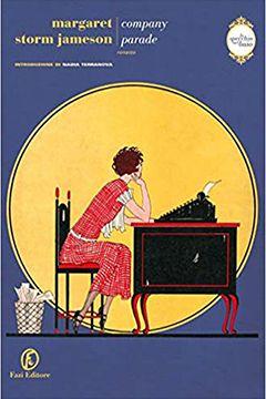 Company Parade di  Margaret Storm Jameson: recensione libro