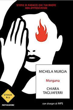Morgana di Michela Murgia e Chiara Tagliaferri: recensione libro