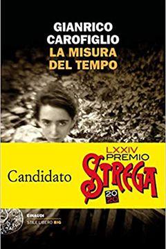 La misura del tempo di Gianrico Carofiglio: recensione libro