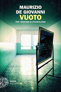 Vuoto per i Bastardi di Pizzofalcone di Maurizio de Giovanni: recensione libro