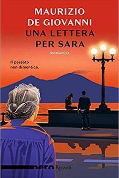 Una lettera per Sara di Maurizio de Giovanni: recensione libro