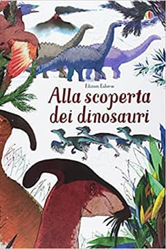 Alla scoperta dei dinosauri