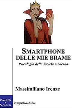 Smartphone delle mie brame di Massimiliano Irenze