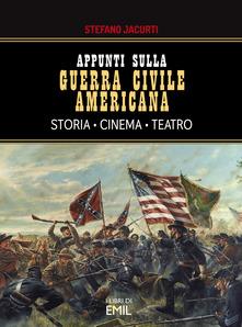 Appunti sulla guerra civile americana
