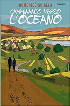 Camminando verso l'Oceano di Domenico Scialla