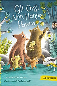 Gli orsi non hanno paura