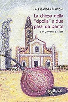La chiesa della cipolla a due passi da Dante