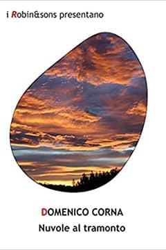 Nuvole al tramonto di Domenico Corna