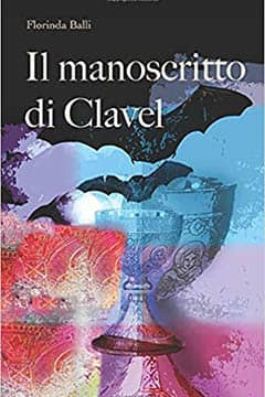 Il manoscritto di Clavel di Florinda Balli