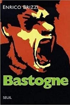 Recensione Libro Bastogne di Enrico Brizzi