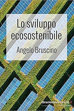 Lo sviluppo ecosostenibile