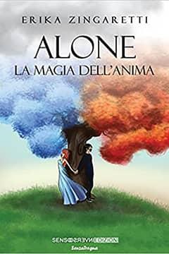 Alone - La magia dell'anima